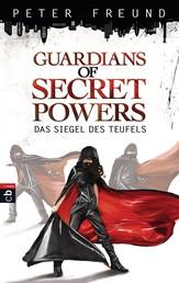 Guardians of Secret Powers - Das Siegel des Teufels - Band 1