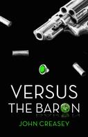 John Creasey: Versus the Baron