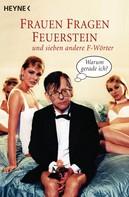 Herbert Feuerstein: Frauen fragen Feuerstein ★★★