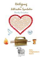 Beverly Carradine: Heiligung in biblischen Symbolen