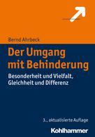 Bernd Ahrbeck: Der Umgang mit Behinderung