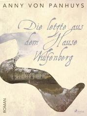 Die letzte aus dem Hause Wulfenberg