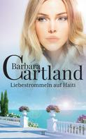 Barbara Cartland: Liebestrommeln auf Haiti ★★★★