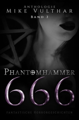 Phantomhammer 666 – Band 2