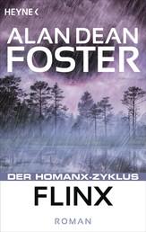 Flinx - Der Homanx-Zyklus - Roman