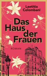 Das Haus der Frauen - Roman