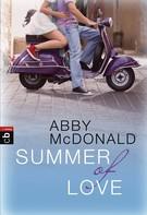 Abby McDonald: Summer of Love ★★★★