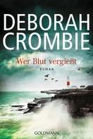 Deborah Crombie: Wer Blut vergießt ★★★★