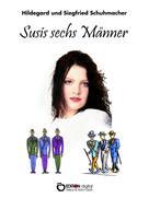 Hildegard Schumacher: Susis sechs Männer ★★★★