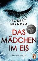 Robert Bryndza: Das Mädchen im Eis ★★★★