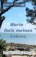 Claude Sauvage: Marie - Salz meines Lebens ★★★★