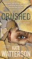 Kate Watterson: Crushed