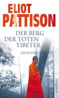 Eliot Pattison: Der Berg der toten Tibeter ★★★★★