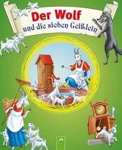 Der Wolf und die sieben Geißlein - Grimms Märchen für Kinder zum Lesen und Vorlesen