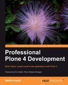 Martin Aspeli: Professional Plone 4 Development
