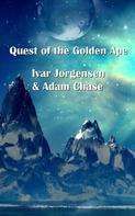 Ivar Jorgensen: Quest of the Golden Age