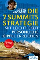 Steve Kroeger: Die 7 Summits Strategie ★★★