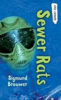 Sigmund Brouwer: Sewer Rats