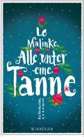 Lo Malinke: Alle unter eine Tanne ★★★★