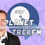Planet Trek fm #27 - Die ganze Welt von Star Trek - Star Trek: Discovery 2.06: Jellybeans, Monkey Island & 70 Prozent Lob