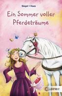 Kathrin Siegel: Ein Sommer voller Pferdeträume