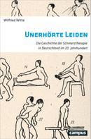 Wilfried Witte: Unerhörte Leiden ★★★