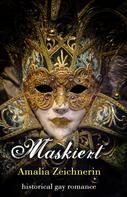 Amalia Zeichnerin: Maskiert ★★★★★