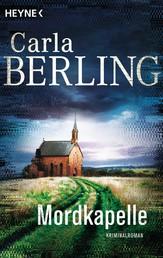 Mordkapelle - Kriminalroman