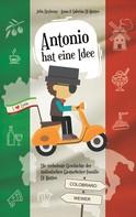 Anna Di Matteo: Antonio hat eine Idee ★★★★