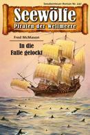 Fred McMason: Seewölfe - Piraten der Weltmeere 247 ★★★★