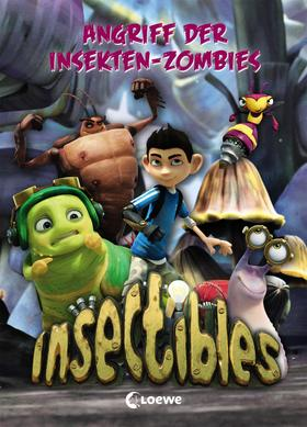 Insectibles (Band 4) - Angriff der Insekten-Zombies