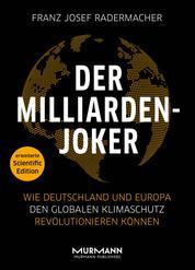 Der Milliarden-Joker – Scientific Edition - Wie Deutschland und Europa den globalen Klimaschutz revolutionieren können