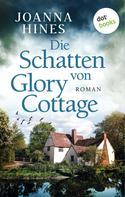 Joanna Hines: Die Schatten von Glory Cottage ★★★★