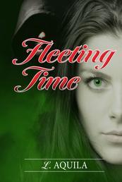 Fleeting Time