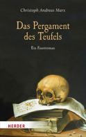 Christoph Andreas Marx: Das Pergament des Teufels ★★★★