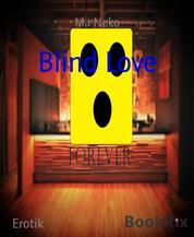 Blind Love - Forever 9