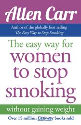 The Easy Way for Women to Stop Smoking - without gaining weight