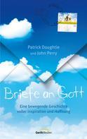 Patrick Doughtie: Briefe an Gott