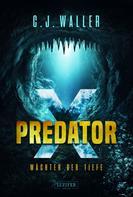 C.J. Waller: PREDATOR X ★★★