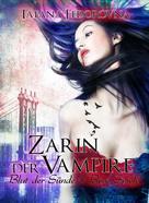 Tatana Fedorovna: Zarin der Vampire. Blut der Sünde + Böse Spiele: Doppelband ★★★★