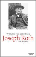 Wilhelm von Sternburg: Joseph Roth ★★★★★