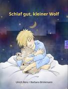 Ulrich Renz: Schlaf gut, kleiner Wolf ★★★