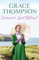 Grace Thompson: Summer's Last Retreat