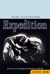Expedition - Die Reise eines Underground-Musikers in 540 KB