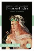 Gottfried von Straßburg: Tristan und Isolde ★★★★★