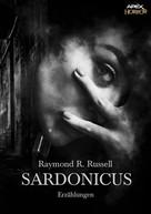 Raymond R. Russell: SARDONICUS