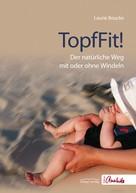 Laurie Boucke: TopfFit!