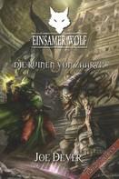 Joe Dever: Einsamer Wolf 09 - Die Ruinen von Zaaryx