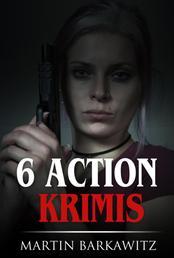 6 Action Krimis