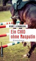 Kurt Lehmkuhl: Ein CHIO ohne Rasputin ★★★★